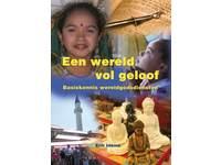 Wereld vol geloof - basiskennis wereldgodsdiensten