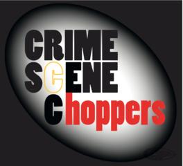 CRIME SCENE CHOPPERS BAD ATTITUDE PRIMARY COVER